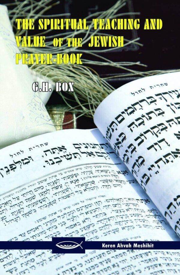 The Spiritual Teaching and Value of the Jewish Prayer-Book