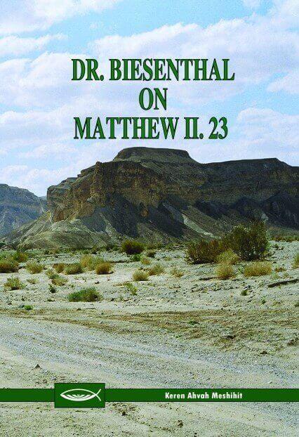 Dr. Biesenthal on Matthew 2:23