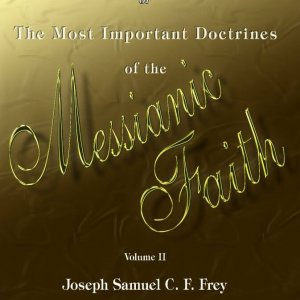 Joseph and Benjamin - The Most Important Doctrines of the Messianic Faith