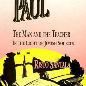 Paul, the Man and the Teacher in Light of Jewish Sources
