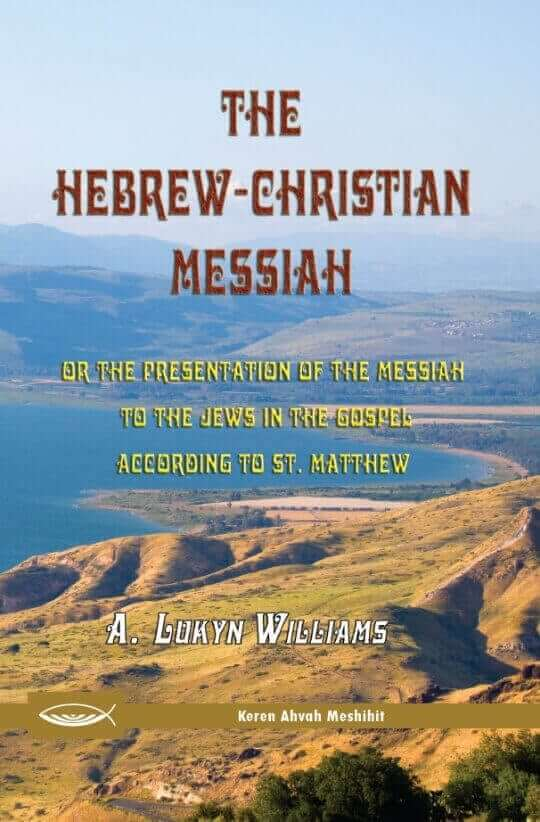 The Hebrew Christian Messiah