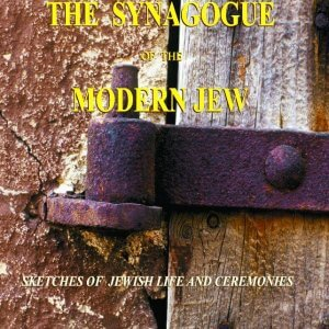 The Home and The Synagogue of the Modern Jew