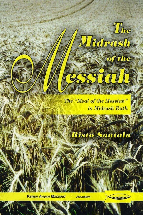 The Midrash of the Messiah