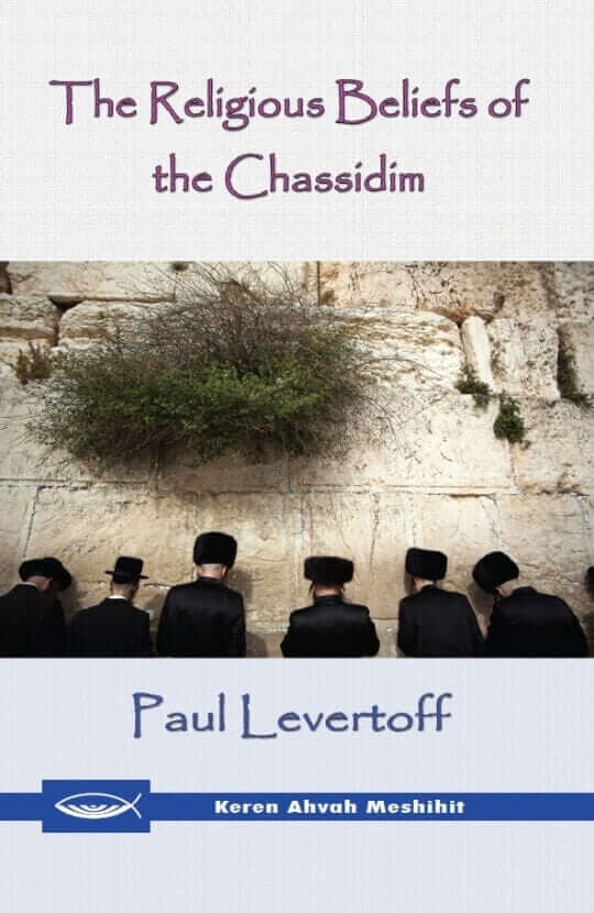 The Religious Beliefs of the Chassidim