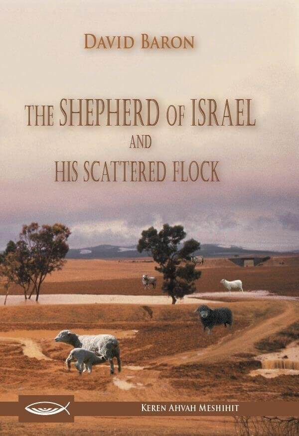 The Shepherd Of Israel and His Scattered Flock