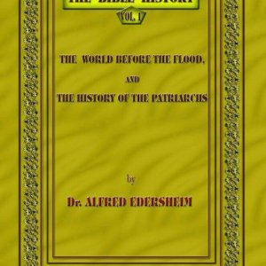 The Bible History - The World before the Flood and the History of the Patriarchs