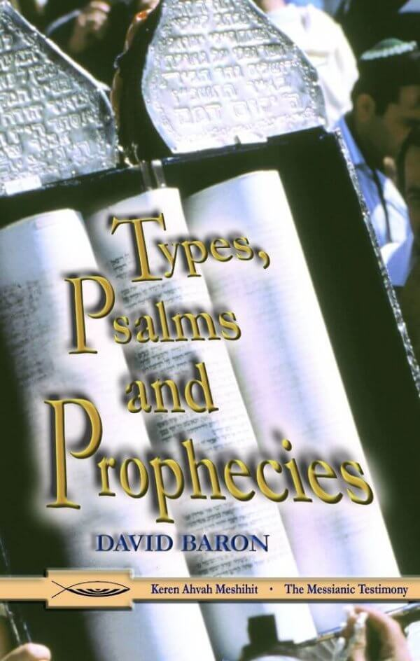 Types, Psalms and Prophecies